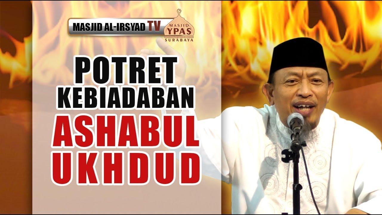 Video ceramah Potret Kebiadaban Ashabul Ukhdud - Warung Ustadz